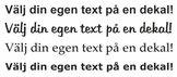 Välj din egen text - dekalen